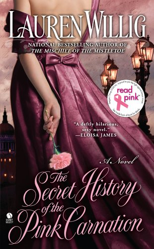 9780451413185: The Secret History of the Pink Carnation