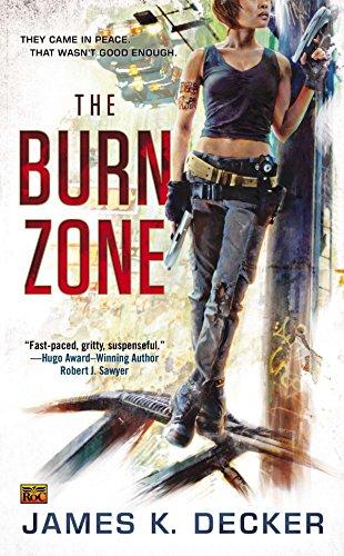 The Burn Zone: Decker, James K.