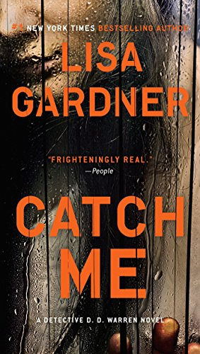 9780451413437: Catch Me (Detective D.D. Warren Novels)