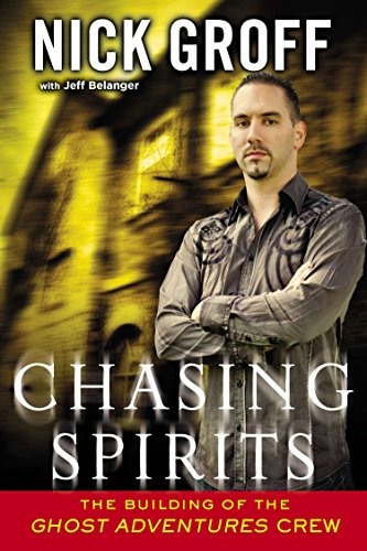 9780451413444: Chasing Spirits: The Building of the Ghost Adventures Crew
