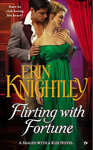 9780451413482: Flirting with Fortune: A Sealed With a Kiss Novel