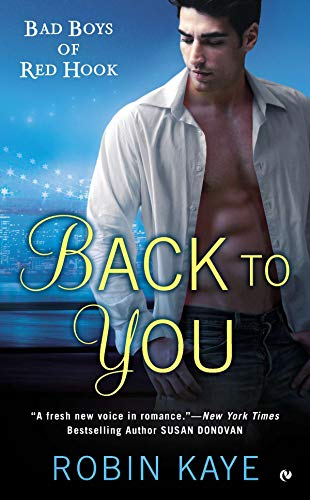 9780451413550: Back to You: Bad Boys of Red Hook