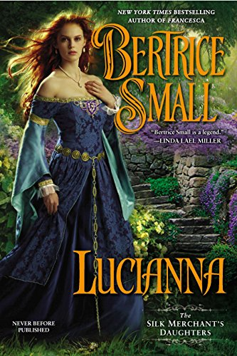 9780451413741: Lucianna (The Silk Merchant's Daughters)