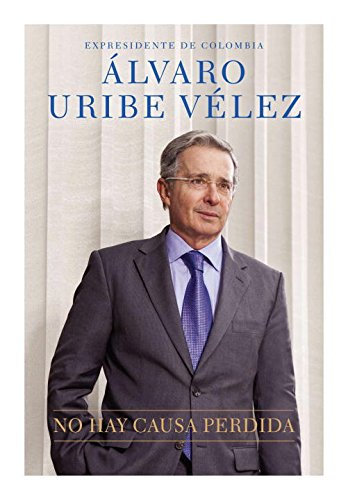 9780451413826: No hay causa perdida (Spanish Edition)