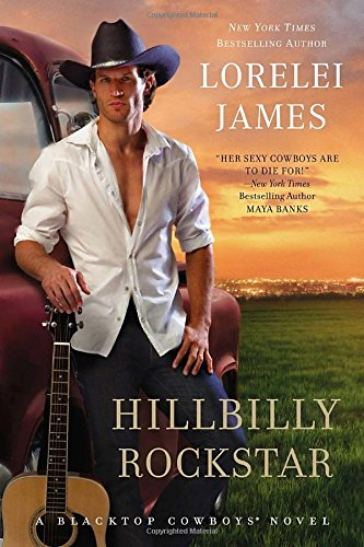 9780451413970: Hillbilly Rockstar (Blacktop Cowboys Novel)