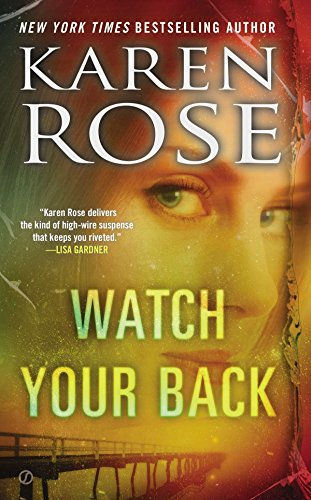Watch Your Back (The Baltimore Series): Rose, Karen