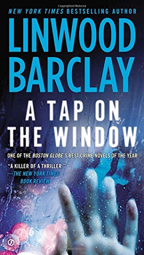 A Tap on the Window: Linwood Barclay