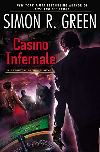 9780451414298: Casino Infernale: A Secret Histories Novel