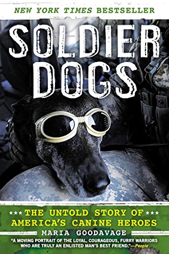9780451414366: Soldier Dogs: The Untold Story of America's Canine Heroes