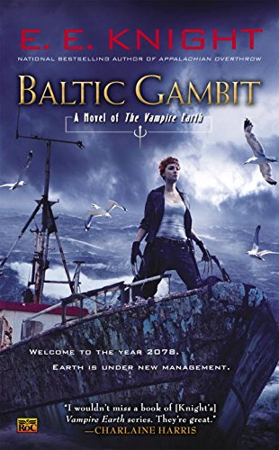 9780451414465: Baltic Gambit: A Novel of the Vampire Earth