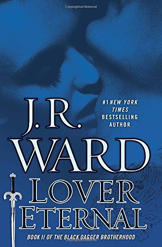 9780451414601: Lover Eternal (Black Dagger Brotherhood, Book 2)