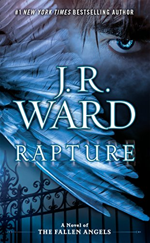 9780451414793: Rapture (Fallen Angels Novels (J. R. Ward))