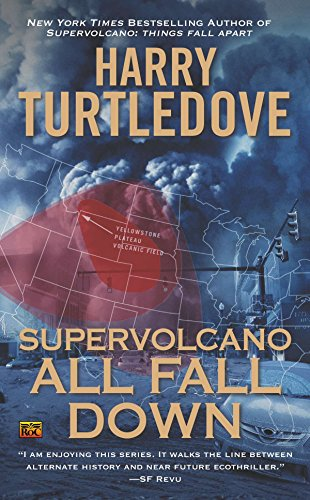 9780451414847: Supervolcano: All Fall Down
