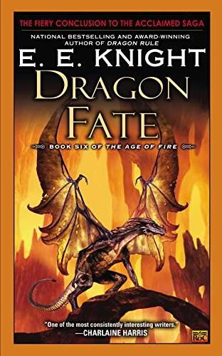 9780451414885: Dragon Fate: Book Six of the Age of Fire