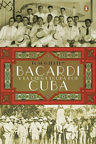 9780451414953: Bacardi y la Larga Lucha Por Cuba = Bacardi and the Long Fight for Cuba