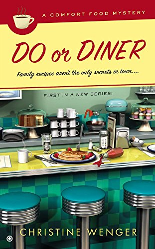 Do Or Diner A Comfort Food Mystery