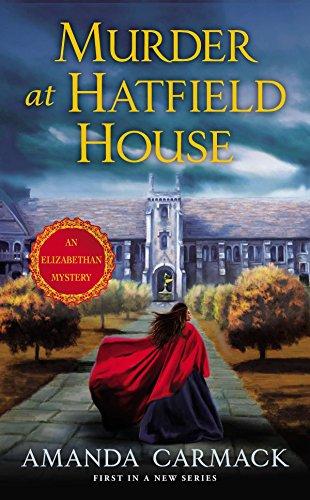 9780451415110: Murder at Hatfield House: An Elizabethan Mystery