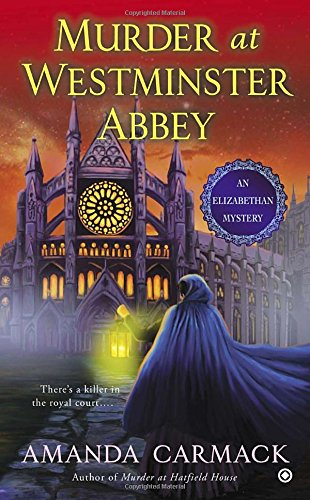 9780451415127: Murder at Westminster Abbey (An Elizabethan Mystery)