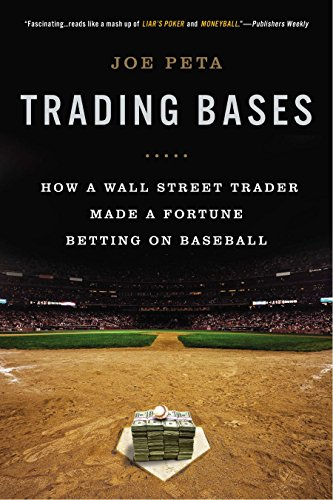 9780451415172: Trading Bases: How a Wall Street Trader Made a Fortune Betting on Baseball