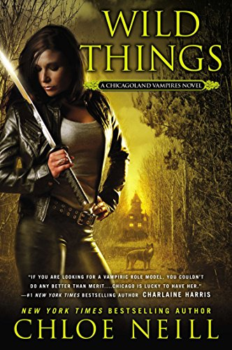 9780451415196: Wild Things (Chicagoland Vampires)