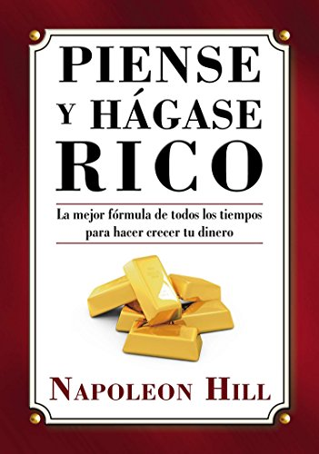 Piense y Hágase Rico (Think and Grow Rich Series) (Spanish Edition) (9780451415318) by Napoleon Hill