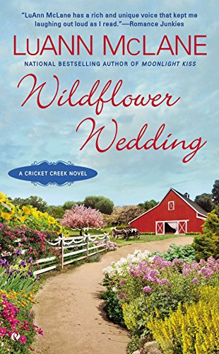 Wildflower Wedding (Cricket Creek) (9780451415592) by McLane, LuAnn