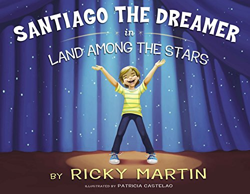 9780451415714: Santiago the Dreamer in Land Among the Stars