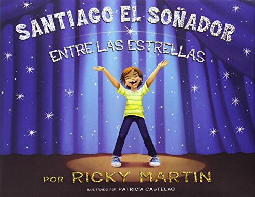 9780451415721: Santiago el sonador entre las estrellas / James The Dreamer Among The Stars