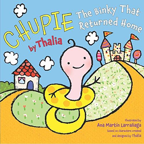 9780451416056: Chupie: The Binky That Returned Home