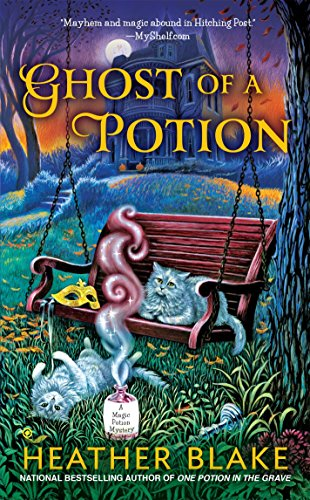 9780451416322: Ghost of a Potion (A Magic Potion Mystery)