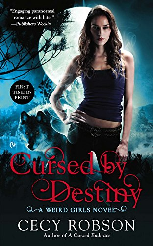 9780451416759: Cursed By Destiny: A Weird Girls Novel