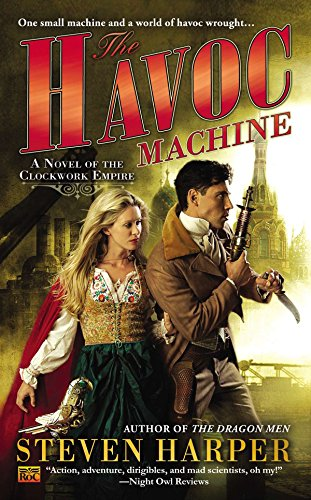 9780451417046: The Havoc Machine: A Novel of the Clockwork Empire