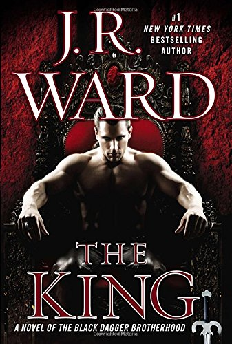 9780451417053: The King: A Novel of the Black Dagger Brotherhood