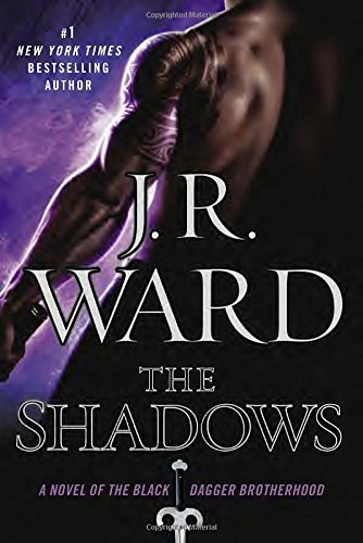 9780451417077: The Shadows: A Novel of the Black Dagger Brotherhood