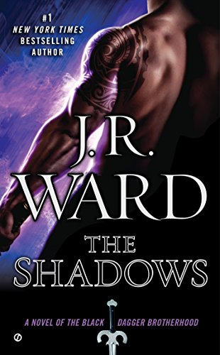 9780451417084: The Shadows: A Novel of the Black Dagger Brotherhood