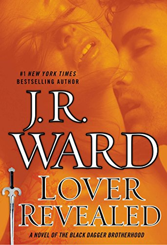 9780451417176: Lover Revealed: A Novel of the Black Dagger Brotherhood