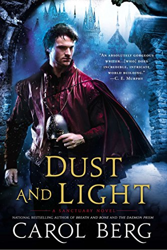 9780451417244: Dust and Light (Sanctuary Novel)