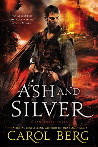 9780451417268: Ash and Silver: A Sanctuary Novel