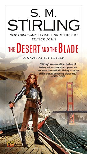 9780451417367: The Desert and the Blade (A Novel of the Change)
