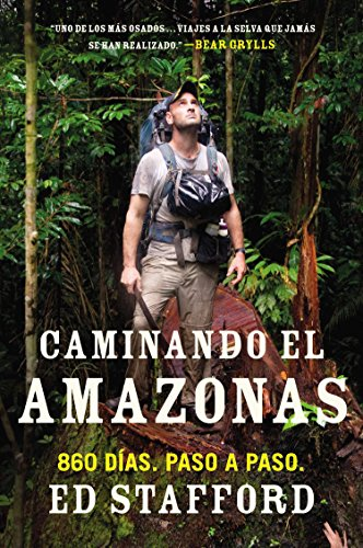 9780451417411: Caminando el Amazonas / Walking the Amazon: 860 dias. Paso a paso / 860 Days. The Impossible Task. The Incredible Journey