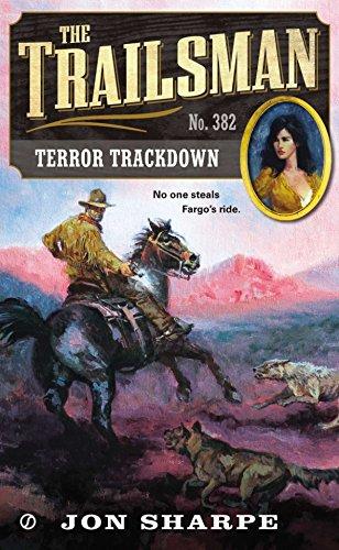 9780451417596: The Trailsman #382: Terror Trackdown
