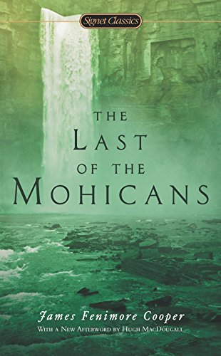 9780451417862: The Last of the Mohicans: A Narrative of 1757