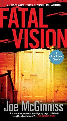 9780451417947: Fatal Vision: A True Crime Classic