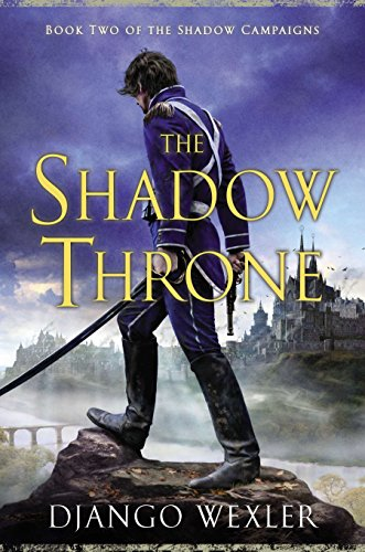 9780451418067: The Shadow Throne: Book Two of the Shadow Campaigns