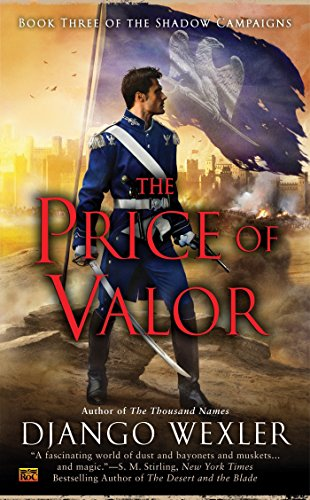 9780451418098: The Price of Valor (The Shadow Campaigns)