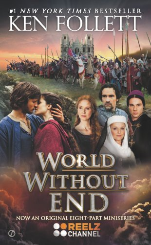 WORLD WITHOUT END: Follett, Ken