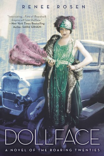 Dollface: A Novel of the Roaring Twenties: Renee Rosen