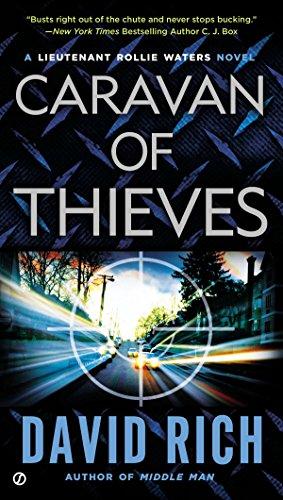 9780451419255: Caravan of Thieves: A Lieutenant Rollie Waters Novel