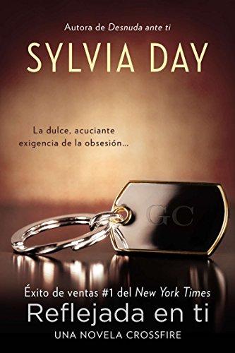 Reflejada en Ti (Paperback): Sylvia Day