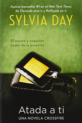9780451419842: Atada a ti (The Crossfire) (Spanish Edition)